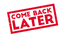 Come Back Later rubber stamp Royalty Free Stock Photo