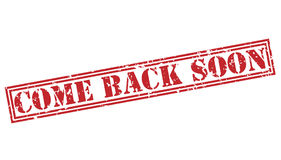 Come back soon red stamp. On white background royalty free stock image