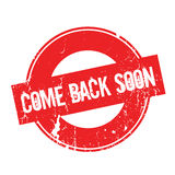Come Back Soon rubber stamp. Grunge design with dust scratches. Effects can be easily removed for a clean, crisp look. Color is easily changed Stock Image
