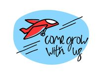 Come grow with us. Recruitment, teambuilding, growth concept. Cartoon-like red plane, hand lettering, blue backdrop royalty free illustration