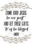 Come Lord Jesus be our Guest Let this Food to Us be Blessed. Calligraphy Vector Typography Prayer Design poster with laurel accents on white background Stock Images