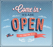 Come in we are open typographic design. Vector illustration Royalty Free Stock Photography