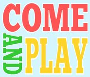 Come and play signs vector Royalty Free Stock Photos