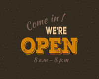 Come in We're open Royalty Free Stock Image