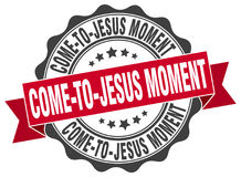 Come-to-jesus moment stamp. Sign. seal Stock Image