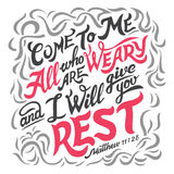 Come to me all who are weary bible quote Stock Photography