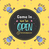 Come in we're open Vector illustration Stock Image