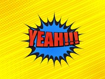 Comic book bright yellow background. With Yeah red inscription, blue speech bubble, halftone effects and slanted lines. Vector illustration Stock Photography