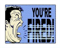 "Pop art illustrated character yelling, ""You're Fired!"" with blue background. Comic book illustrated boss yelling, ""You're Fired!"" with Stock Photo"