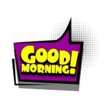 Comic book text bubble advertising good morning. Lettering greeting good morning. Comics book text balloon. Bubble icon speech phrase. Cartoon font label offer Royalty Free Stock Photos