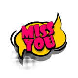 Comic book text bubble advertising miss you. Lettering miss you, love, romantic. Comics book text balloon. Bubble icon speech phrase. Cartoon font label offer stock illustration