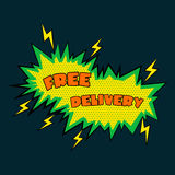 Comic sound effects free delivery in pop art vector style. bubble speech with word  Stock Image