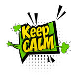 Comic sound effects pop art style phrase keep calm Royalty Free Stock Photography