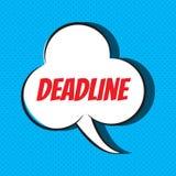 Comic speech bubble with phrase deadline . Vector illustration Royalty Free Stock Photos