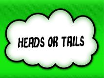 Comic style cloud with HEADS OR TAILS writing on bright green ba. Ckground. Illustration Stock Images
