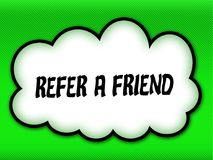 Comic style cloud with REFER A FRIEND writing on bright green ba. Ckground. Illustration Stock Images