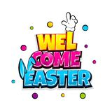 Comic text advertise Happy Easter bunny. Welcome Easter holiday comic text pop art advertise. Cute rabbit bunny ears comics book poster phrase. Vector colored Stock Image