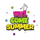 Comic text advertise Hello summer. Welcome summer vacation travel comic text pop art advertise. Cute comics book summertime poster phrase. Vector colored Royalty Free Stock Images