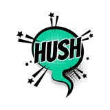 Comic text hush, shh speech bubble pop art. Lettering hush, shh boom star. Comics book balloon. Bubble icon speech phrase. Cartoon exclusive font label tag Royalty Free Stock Image