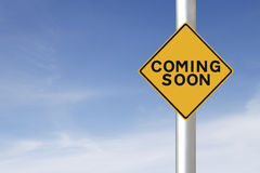 Coming Soon. A modified road sign indicating Coming Soon Royalty Free Stock Images