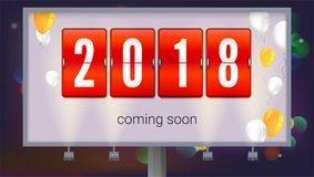 Coming soon 2018 new year. Congratulatory poster, Billboard at the backdrop of night city. Concept of poster with. Inflatable balloons. Banner with red royalty free illustration