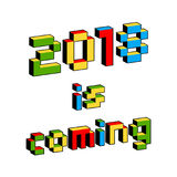 2018 Is Coming text in style of old 8-bit video games. Vibrant colorful 3D Pixel Letters. New Year poster, flyer. Template for celebration. Holiday vector Stock Image