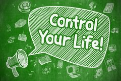 Commandez votre vie - illustration de griffonnage sur le tableau vert Photographie stock