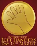 Golden Button with Left Hand for International Left Handers Day, Vector Illustration. Commemorative golden button with design of a left hand wide open to stock illustration