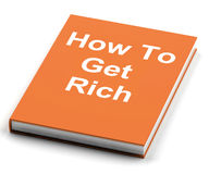 Comment obtenir l'argent de Rich Book Shows Make Wealth Image libre de droits
