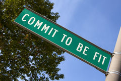 Commit to be Fit sign Stock Image