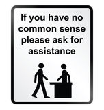 Common Sense Information Sign vector illustration