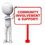 Community. Involvement and support concept, little man pointing to banner with text Stock Image