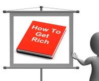 Como obter o dinheiro de Rich Sign Shows Make Wealth Imagens de Stock