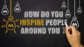 Como você inspira povos em torno de você? Foto de Stock