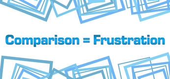 Comparison Equals Frustration Random Squares Bottom Top. Comparison equals frustration text written over blue background Stock Photo