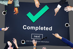 Completed Accomplishment Achievement Finished Success Concept. Completed Accomplishment Achievement Finished Success Royalty Free Stock Images