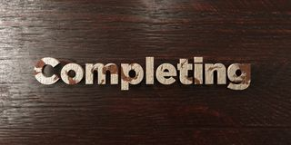 Completing - grungy wooden headline on Maple  - 3D rendered royalty free stock image Royalty Free Stock Images