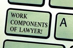 Componenti del lavoro del testo della scrittura dell'avvocato Concetto che significa chiave di tastiera di accordi di decisioni d fotografie stock