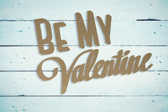 Composite image of be my valentine Royalty Free Stock Images