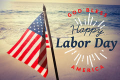 Composite image of digital composite image of happy labor day and god bless america text. Digital composite image of happy labor day and god bless America text Stock Image