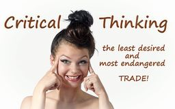 Critical Thinking. Composite image with girl face and quote: Critical Thinking the least desired and most endangered Trade vector illustration