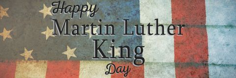 Composite image of happy martin luther king day. Happy Martin Luther King day against folded american flag stock photo