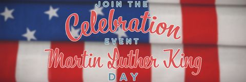 Composite image of join the celebration event martin luther king day. Join the celebration event Martin Luther King Day against folded american flag royalty free stock photography