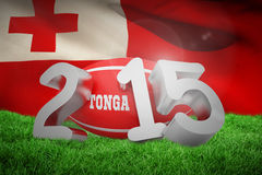 Composite image of tonga rugby 2015 message. Tonga rugby 2015 message  against close-up of waving tonga flag Royalty Free Stock Photo