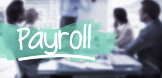 Composite image of word payroll underlined. Word payroll underlined against young business people in board room meeting stock image
