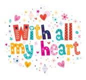 Con tutto il mio cuore Immagini Stock