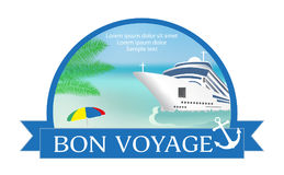 Concept for advertising travel on the cruise ship with «Bon Voy. Concept for advertising travel on the cruise ship with «Bon Voyage» headline. Summer Royalty Free Stock Photos