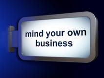 Concept de finances : Occupez-vous de vos propres affaires sur le fond de panneau d'affichage Images stock