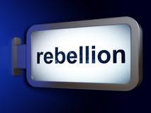 Concept de la politique : Rébellion sur le fond de panneau d'affichage illustration stock