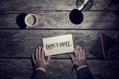 Concept de motivation d'affaires - ` t de Don stoppé Images stock